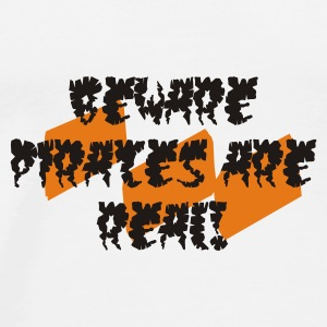 Beware Pirates Are Real - Men's Premium T-Shirt