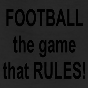 Football the game that RULES! - Leggings
