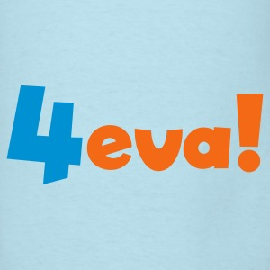 Powder blue _ 4eva! forever Baby Body - Men's T-Shirt