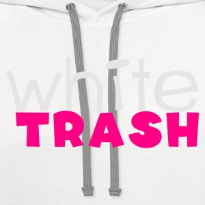 White white trash Long Sleeve Shirts - Contrast Hoodie