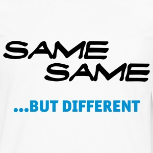 White Same Same But Different 1 (2c, NEU) Women's T-Shirts - Men's Premium Long Sleeve T-Shirt