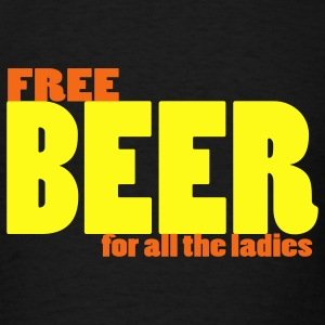 Black free beer for all the ladies pick-up tee Other - Men's T-Shirt