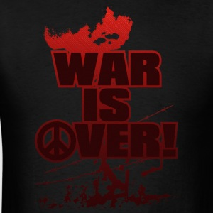 WAR_IS_OVER! - Men's T-Shirt