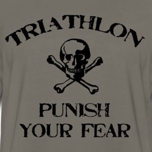 Khaki Triathlon Punish Your Fear T-Shirts - Men's Premium Long Sleeve T-Shirt