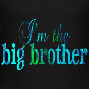 Black I'm the BIG BROTHER Kids' Shirts - Toddler Premium T-Shirt