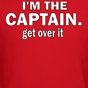 I'M THE CAPTAIN. GET OVER IT - FEMALE SLIM FIT AA TEE - Crewneck Sweatshirt