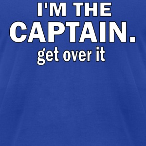 I'M THE CAPTAIN. GET OVER IT - TODDLER HOODED SWEATSHIRT - Men's T-Shirt by American Apparel