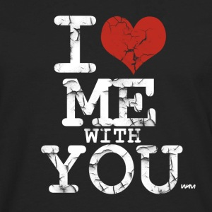 Black/white i love me with you white by wam T-Shirts - Men's Premium Long Sleeve T-Shirt