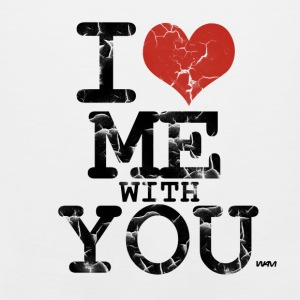 White i love me with you by wam Women's T-Shirts - Men's Premium Tank