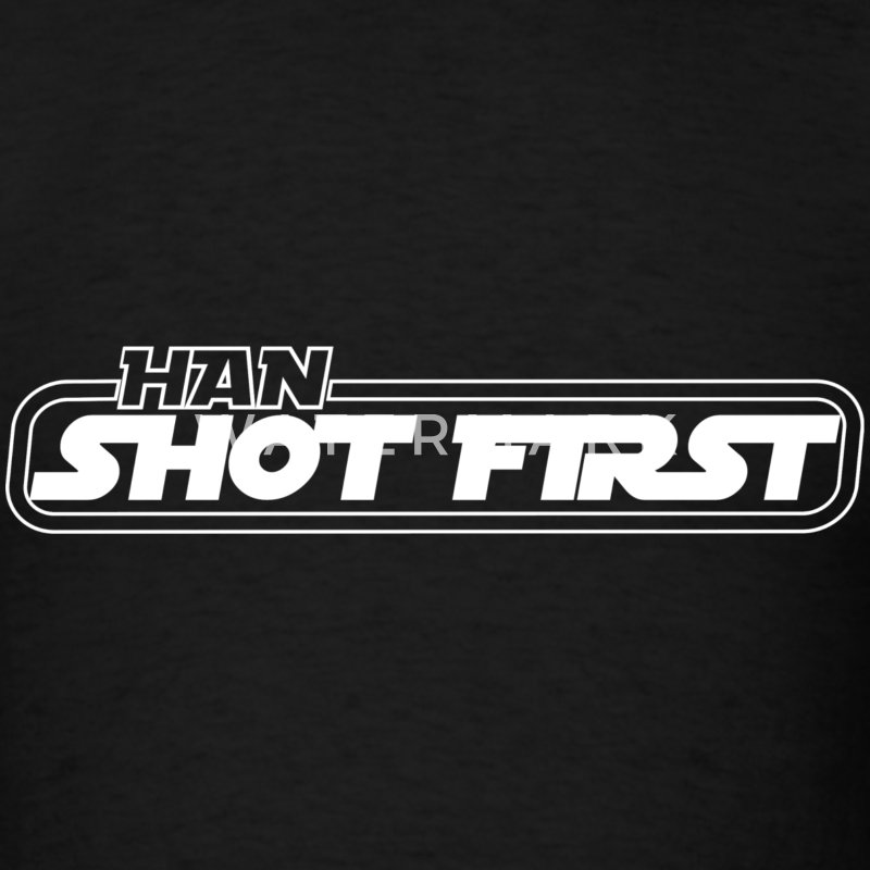 Black Han Shot First! White T-Shirts - Men's T-Shirt