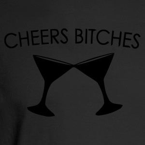 Cheers Bitches - Men's Long Sleeve T-Shirt