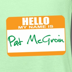Hello My Name is Pat McGroin T-Shirts - Women's Flowy Tank Top by Bella