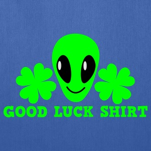 Royal blue Good luck shirt with alien cute ! St Patricks Day T-Shirts - Tote Bag