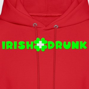 Kelly green Irish and drunk St Patricks Day with clover Women's T-Shirts - Men's Hoodie