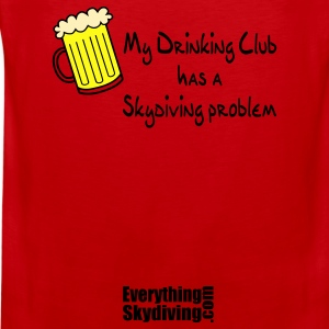 Red My Drinking Club Has A Skydiving Problem Women's T-Shirts - Men's Premium Tank