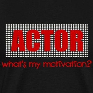 Black Actor, What's My Motivation, Dot Marquee, White And Red--DIGITAL DIRECT ONLY Long Sleeve Shirts - Men's Premium T-Shirt