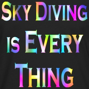 Black Sky Diving Is Every Thing1 T-Shirts - Men's Premium Long Sleeve T-Shirt