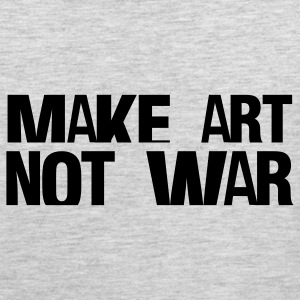 Heather grey make art not war Women's T-Shirts - Men's Premium Tank