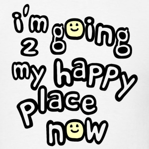 White I'm Going to My Happy Place Now With Happy Faces, No Bkgrd--DIGITAL DIRECT PRINT Long Sleeve Shirts - Men's T-Shirt