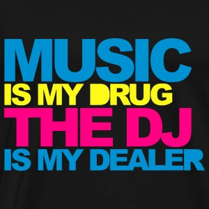 Black Music Is My Drug V4 Sweatshirts - Men's Premium T-Shirt