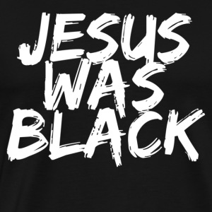Black jesus was black Hoodies - Men's Premium T-Shirt