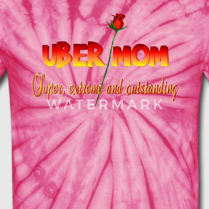 Uber Mom with Definition - Unisex Tie Dye T-Shirt
