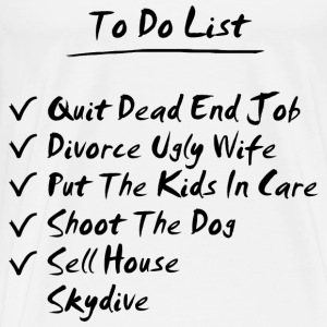 White His To Do List Long Sleeve Shirts - Men's Premium T-Shirt
