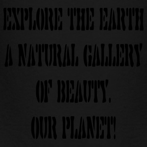 Explore the earth our planet - Toddler Premium T-Shirt
