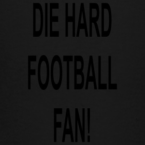 Die hard football fan - Toddler Premium T-Shirt