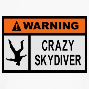 White Warning Crazy Skydiver Women's T-Shirts - Men's Premium Long Sleeve T-Shirt