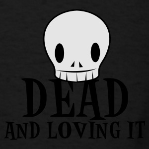 Dark red dead and loving it SKULL emo fashion Bags  - Men's T-Shirt