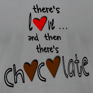 Gray There's Love . . . And Then There's Chocolate, DIGITAL DIRECT PRINT Long Sleeve Shirts - Men's T-Shirt by American Apparel