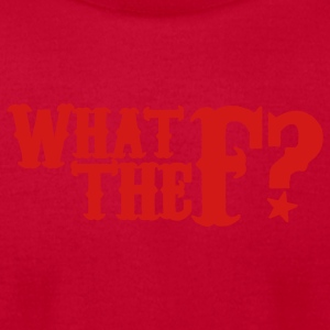 Red what the f? * Baby Body - Men's T-Shirt by American Apparel