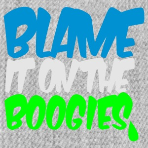 Teal blame it on the boogies Women's T-Shirts - Snap-back Baseball Cap