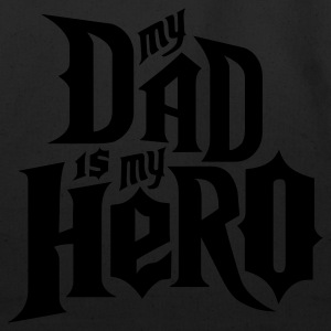 Black My Dad is my Hero T-Shirts - Eco-Friendly Cotton Tote