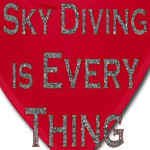Red Sky Diving Is Every Thing T-Shirts - Bandana