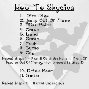 White How To Skydive T-Shirts - Bandana