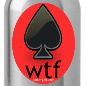 wtf PokerGob - Water Bottle