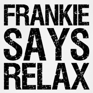 frankie says relax - Adjustable Apron