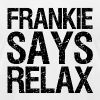 frankie says relax - Men's T-Shirt by American Apparel