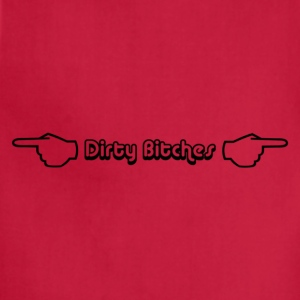 dirty bitches - Adjustable Apron