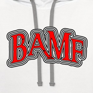 White BAMF Bad Ass Mother Fucker T-Shirts - Contrast Hoodie