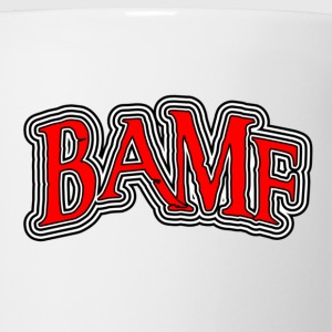 White BAMF Bad Ass Mother Fucker T-Shirts - Coffee/Tea Mug