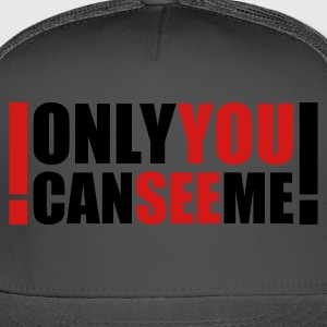 Kelly green only you can see me T-Shirts - Trucker Cap