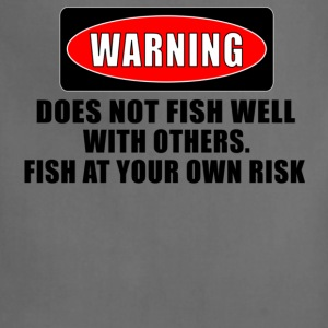 Khaki WARNING! DOES NOT FISH WELL WITH OTHERS T-Shirts - Adjustable Apron