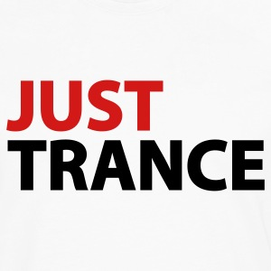 White Just Trance Women's T-Shirts - Men's Premium Long Sleeve T-Shirt