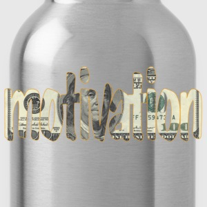 Money is Motivation - Water Bottle
