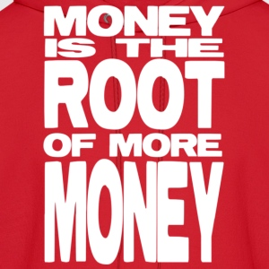 Money is the Root of More Money - Men's Hoodie