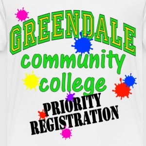 White Greendale Community College Priority Registration Kids' Shirts - Toddler Premium T-Shirt