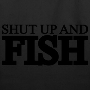 Black shut up and fish T-Shirts - Eco-Friendly Cotton Tote